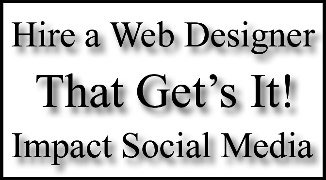 hire a professional web designer that gets it