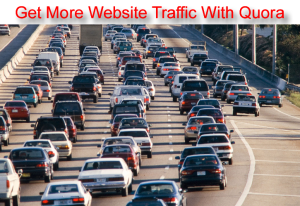 Get More Website Traffic With Quora