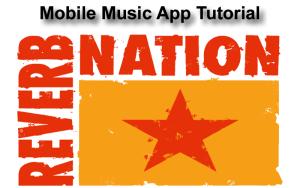 Reverb Nation Mobile Music App