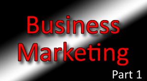 Business Marketing Classes Part 1