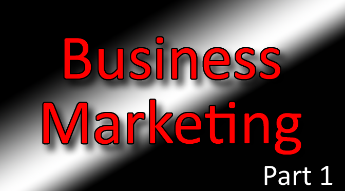 Business Marketing Classes Part 1