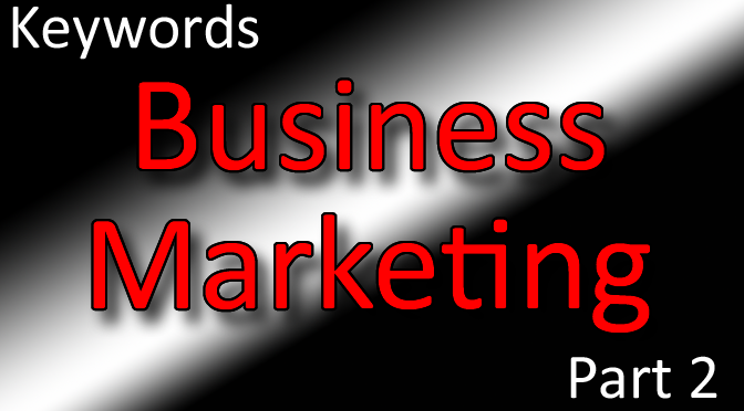 Business Marketing Classes Part 2